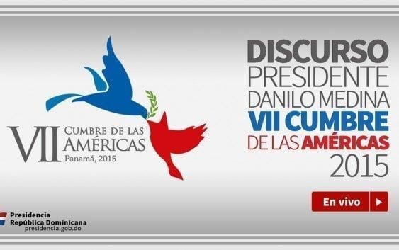 América abrazará el diálogo; Danilo Medina optimista