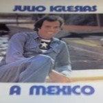Julio Iglesias publicará el 25 nuevo disco homenaje a México