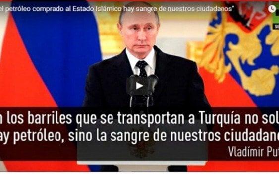 Putin: Barriles petróleo Turquia compra a ISIS va la sangre de nuestros ciudadanos
