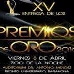 El 8 de abril seran los XV Premios de Oro