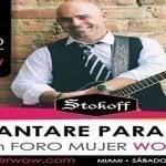 STOKOFF invitado a cantar en Foro Training Mujer Wow en Miami; Vídeo