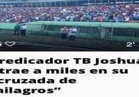 TB Joshua «El Mesías» (Décima)