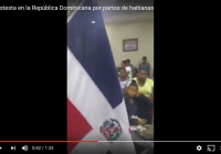 Dominicanos protestan en hospital abuso y provocación de partos de haitianas; Vídeo