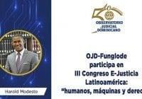 """OJD-Funglode participa en III Congreso E-Justicia Latinoamérica: """"humanos, máquinas y derecho»"""