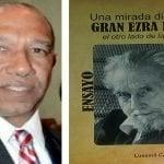 Luesmil Castor Paniagua presenta mañana en el CDP su obra «Una mirada distinta al gran Ezra Pound»