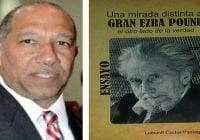 """Luesmil Castor Paniagua presenta mañana en el CDP su obra """"Una mirada distinta al gran Ezra Pound"""""""