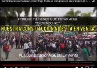 Harán concentración frente al Congreso de los Estados Unidos contra reelección de Danilo Medina; Vídeo