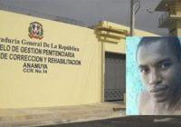 Preso asesina agente en intento de fuga de cárcel de Anamuya, en Higüey, La Altagracia