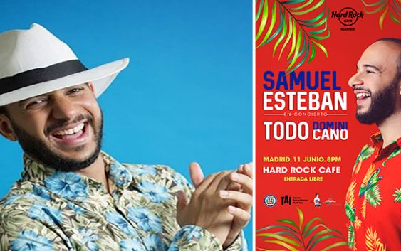"Samuel Esteban anuncia concierto ""Todo Dominicano"" en Hard Rock Café Madrid, España"