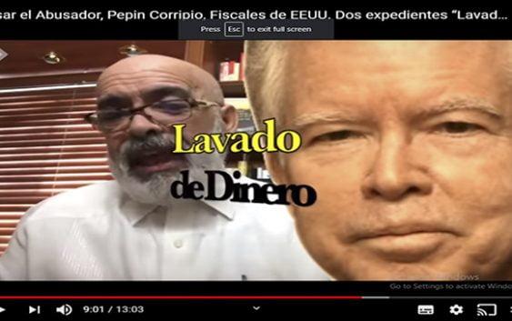 Ángel Martínez llevará expediente sobre lavado de activos de Pepín Corripio a fiscal de los Estados Unidos; Vídeo