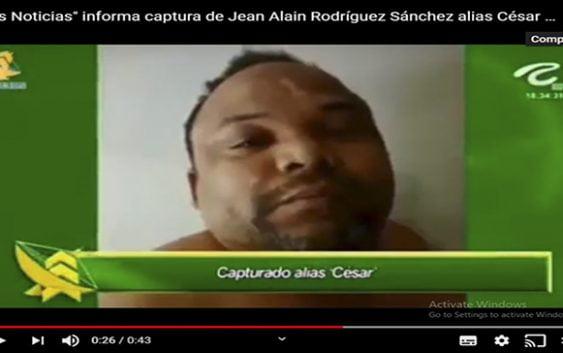 Por error «Las Noticias» informa captura de Jean Alain Rodríguez Sánchez alias César Abusador; Vídeo