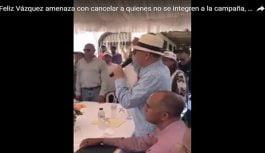 Energúmeno senador Félix Vásquez de Cotuí amenaza cancelar empleados que no quieran al Penco; Vídeo