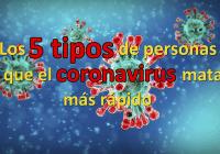Los 5 tipos de personas que el coronavirus mata más rápido