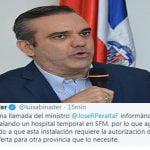 Coronavirus (Covid-19): Gobierno rechaza ofrecimiento de Abinader a instalar hospital en SFM