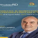 La BTC invita hoy a Conferencia-Conversatorio virtual «MARCA R.D.: El Secreto para Recuperarnos e Impulsar al País»