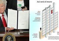 El muro: única solución fronteriza; Hace tres años Trump firmó ordenamiento para su construcción