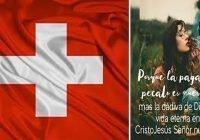 «La paga del pecado es muerte», Romanos 6:23; Aguardaremos ver que pasará en Suiza ahora