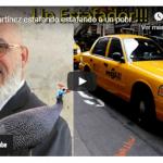 Corrupción al Desnudo: Segunda entrega del estafador Ángel Martínez; Tumbó al taxista Richard Pujols; Vídeo